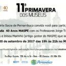 11a. Primavera dos Museus – MASPE (19 a 24/09)